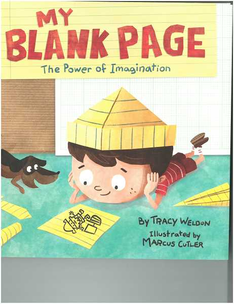 My Blank Page, The Power of Imagination can be ordered online from myblankpagebook.com. Illustrations are by Marcus Cutler.