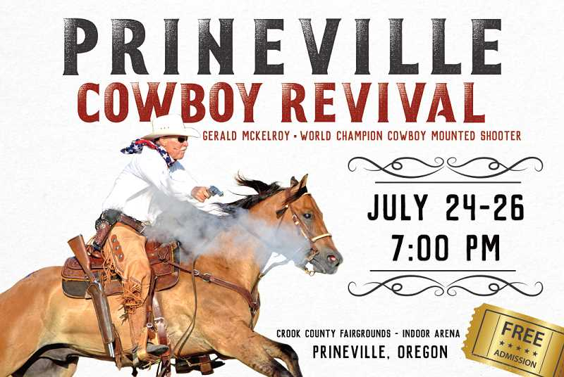CONTRIBUTED GRAPHIC - Gerald McKelroy, a two-time world champion mounted shooting titlist, will be leading the Prineville Cowboy Revival at the Crook County Fairgrounds July 24-26. the event is sponsored by the Grace Baptist Church and is free to attend.