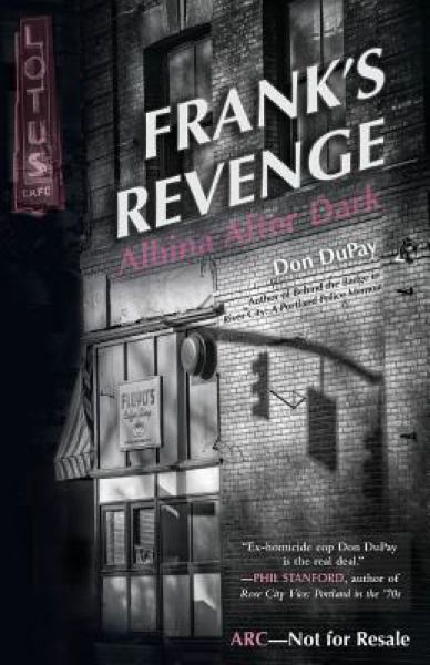 COURTESY PHOTO - 'Frank's Revenge: Albina After Dark'