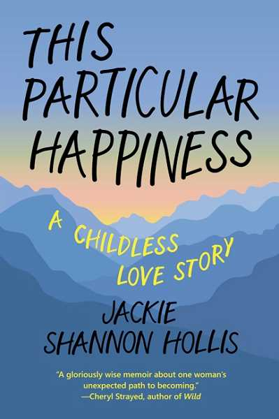 COURTESY PHOTO: JACKIE SHANNON HOLLIS - Jackie Shannon Hollis, 60, is an author living and working in Aloha and the Portland metro area. Her book, This Particular Happiness, releases Friday, Oct. 1.