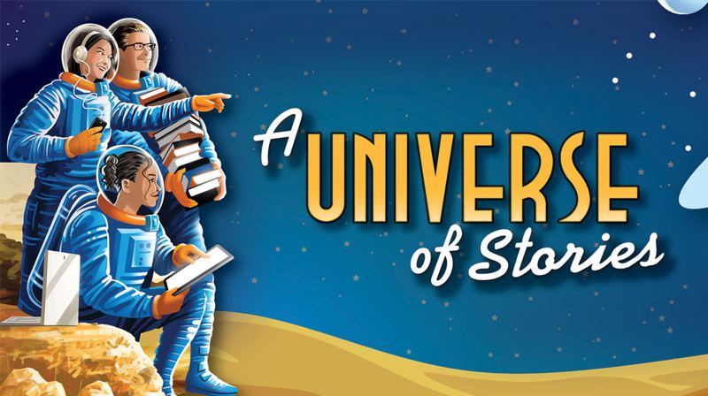 COURTESY ILLUSTRATION: COLLABORATIVE SUMMER LIBRARY PROGRAM - Materials and artwork were made available to participating libraries across the country to fit with this year's summer reading theme, 'A Universe of Stories.'