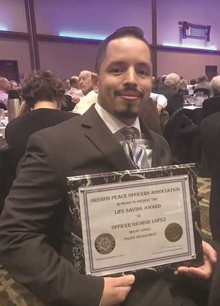 COURTESY PHOTO - Mount Angel Police Officer George Lopez received the Lifesaving Award at the 50th annual Oregon Peace Officers Association awards banquet on Nov. 15.