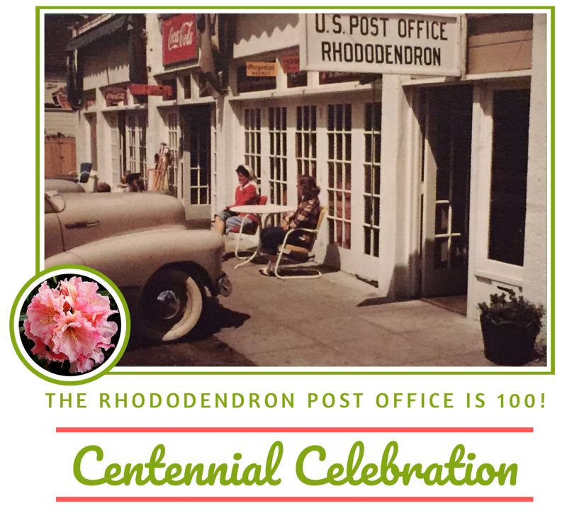 CONTRIBUTED GRAPHIC - Special events and a community gathering will mark the 100th anniversary of the Rhododendron Post Office.