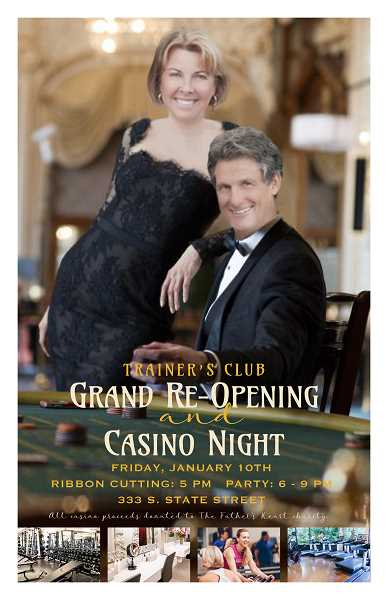 As a benefit for The Father's Heart Street Ministry, Casey and Jenny Lakey, owners of Trainer's Club in Lake Oswego, are hosting a casino night Jan. 10. All are welcome to attend.
