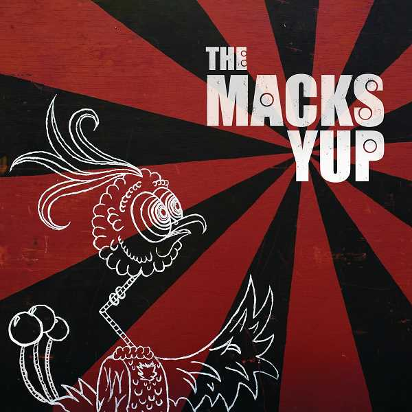 COURTESY OF THE MACKS - The Macks new album, 'Yup,' is available on most streaming services and vinyl as well.