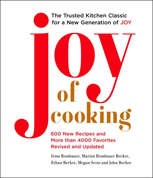 COURTESY PHOTO - 'Joy of Cooking' includes 600 new recipes and 4,000 revised and updated recipes.