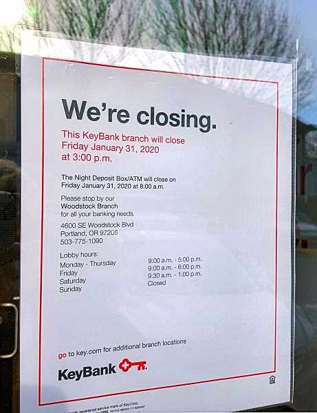 SANDY HUBBARD - This is the notice posted for customers on the door of the Sellwood KeyBank branch.