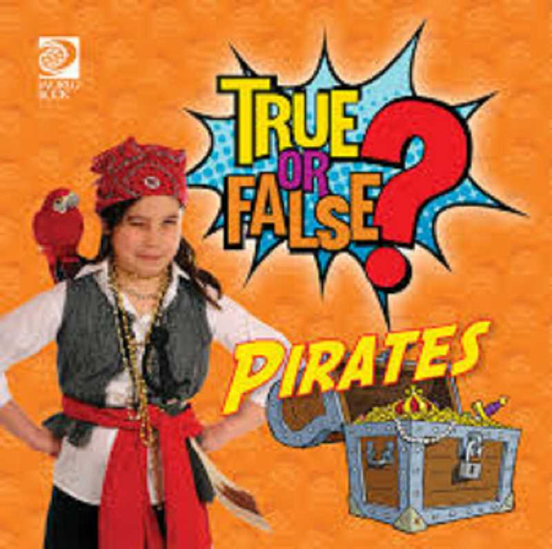 COURTESY PHOTO - True or False? Pirates
