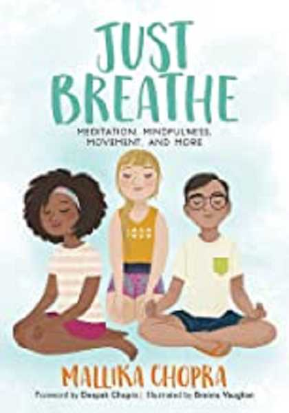 COURTESY PHOTO - Just Breathe: Meditation, Mindfulness, Movement, and More