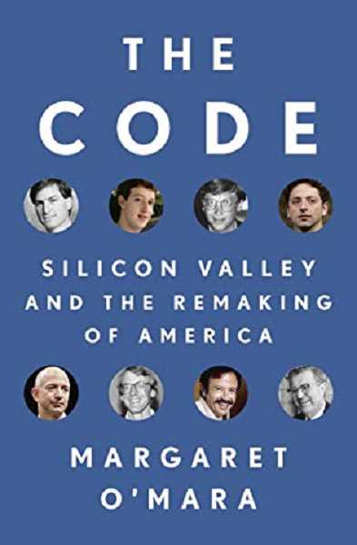 COURTESY PHOTO - The Code: Silicon Valley and the Remaking of America