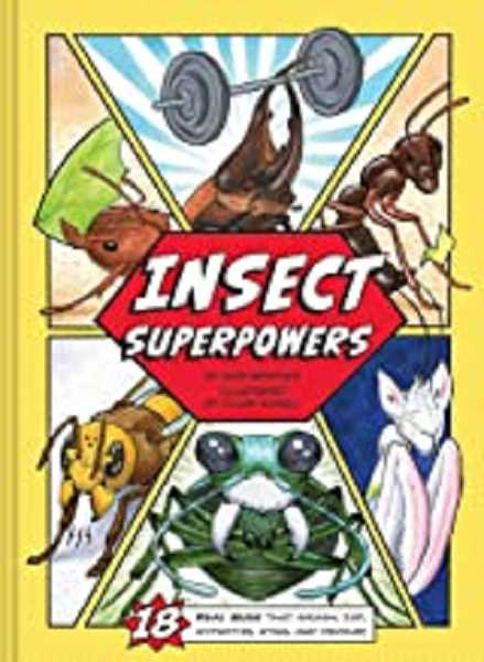 COURTESY PHOTO - Insect Superpowers