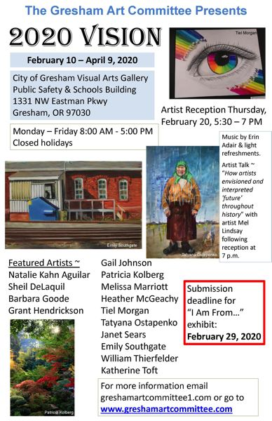 COURTESY GRAPHIC: GRESHAM ARTS COMMITTEE - An artist reception for 2020 vision will be held 5:30-7 p.m. on Thursday, Feb. 20, at the Visual Arts Gallery.