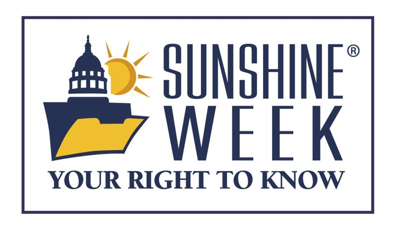 COURTESY GRAPHIC - Sunshine Week is an annual awareness campaign centered on the right to access public records, attend public meetings and other keystones of open government.