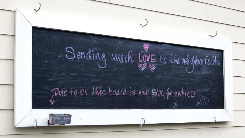 COURTESY PHOTO: KATHLEEN LAMEAR - LaMear also took this photo of a chalkboard in First Addition.