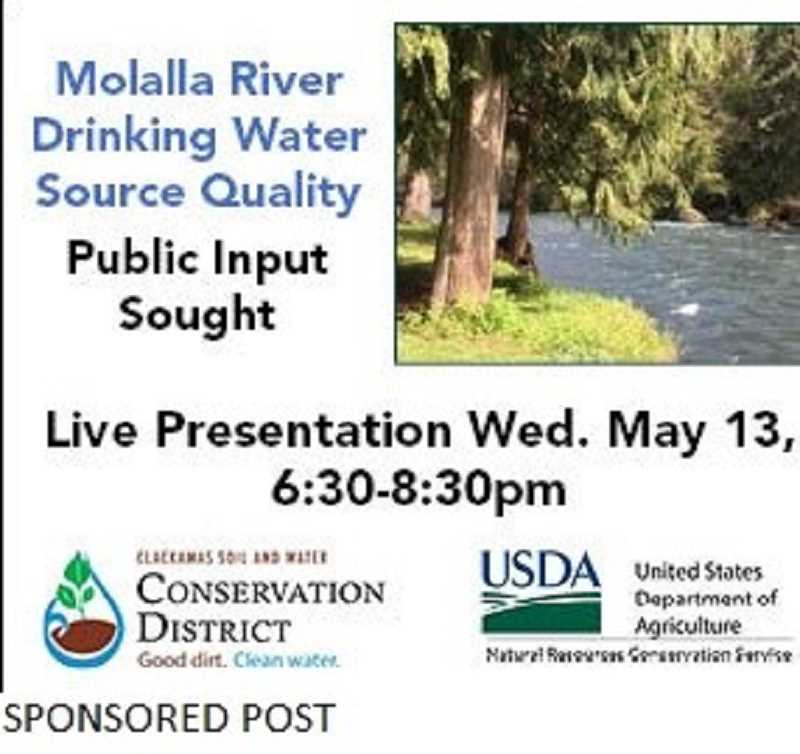 PMG PHOTO - A live presentation on Molalla River drinking water source quality will take place from 6:30-8:30 p.m. Wednesday, May 13.