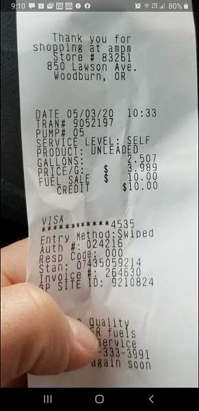 WOODBURN OREGON COMMUNITY POST - Receipt from a local gas station shows a Woodburn consumer paid nearly $4 per gallon on May 3, 2020.