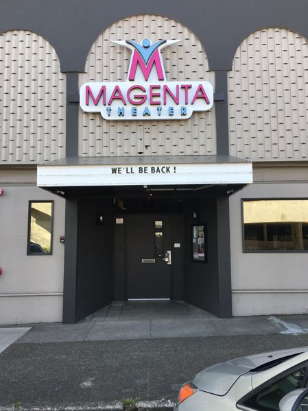 COURTESY PHOTO - The Magenta Theater is offering to have your message placed on its marquee for 48 hours.