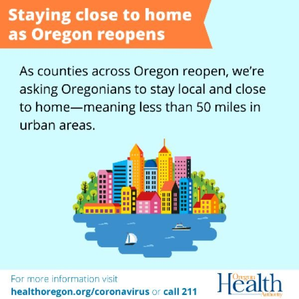 COURTESY OHA - The oregon Health Authorities continues urging Oregonians to stay home as the economy reopens.