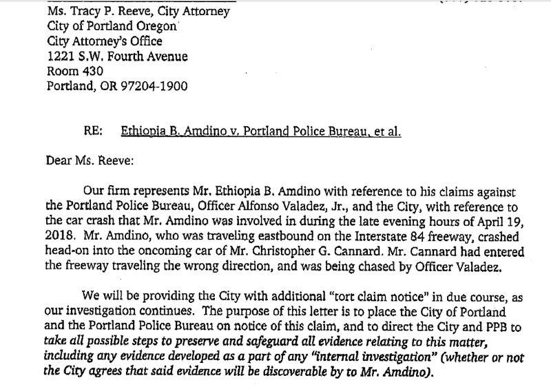 CITY OF PORTLAND RECORD - On May 12, 2018, Ethiopia Amdino's attorney submitted a notice of potential lawsuit to the city of Portland, citing the collision caused by a pursuit involving then-Officer Alfonso Valadez, Jr.