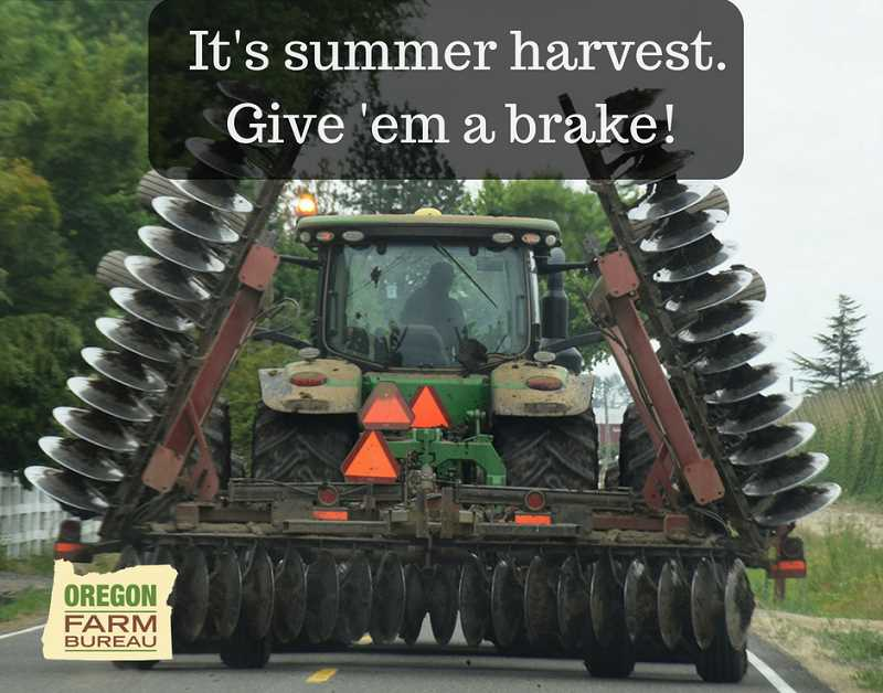 OREGON FARM BUREAU - At 55 miles per hour, it takes only 8 seconds to travel the length of a football field. Oregon Farm Bureau emphasizes that drivers of rural roads, including some state highways, be coginzant of agricultural equipment and look for the triangular slow-moving vehicle signs.