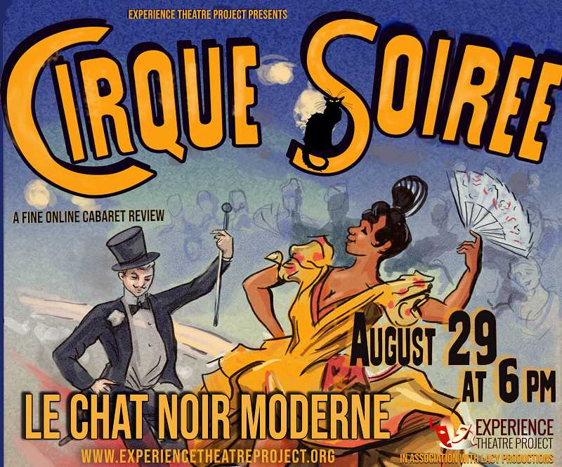 COURTESY PHOTO: EXPERIENCE THEATRE PROJECT - Experience Theatre Project announced, Le Chat Noir Moderne, a live monthly virtual immersive artist salon featuring artists from all over the region and the world.