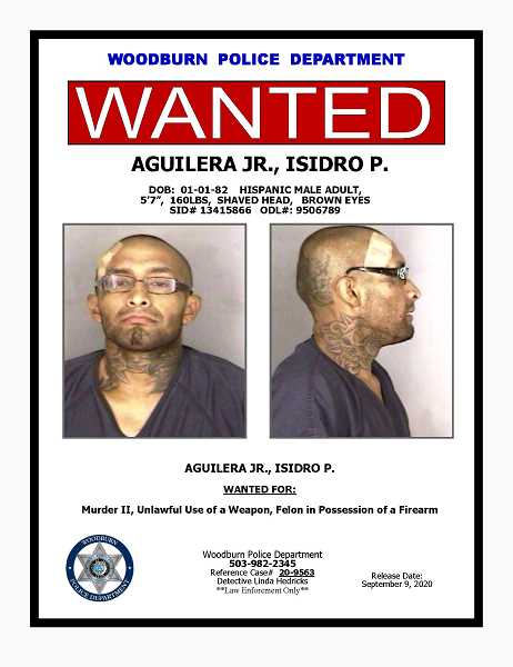 COURTESY PHOTO - Isidro P. Aguilera Jr. is wanted by Woodburn police in connection to the shooting death of Javier Montes-Reyes.