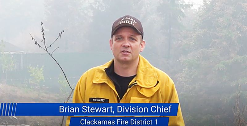 COURTESY PHOTO: CLACKAMAS FIRE - Clackamas Fire Division Chief Brian Stewart addresses community members in a video update about the Dowty Road fire.