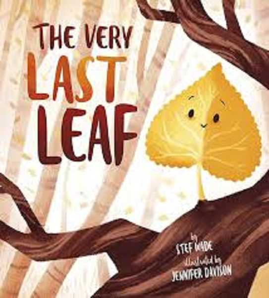 COURTESY PHOTO - The Very Last Leaf by Stef Wade