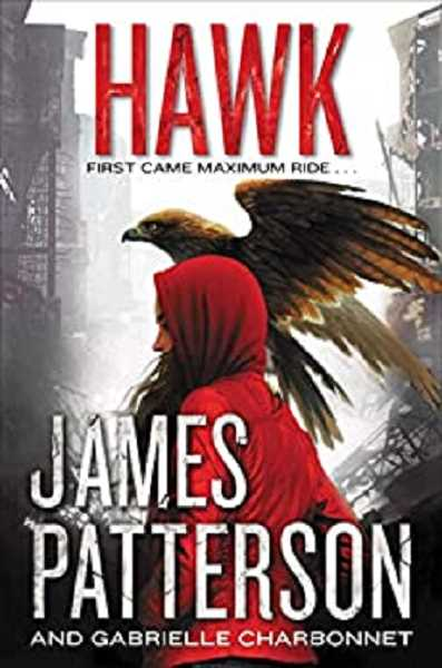 COURTESY PHOTO - Hawk by James Patterson and Gabrielle Charbonnet