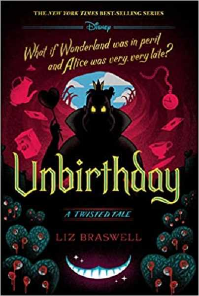 COURTESY PHOTO - Unbirthday: A Twisted Tale by Liz Braswell