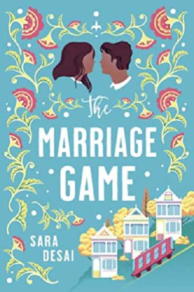 COURTESY PHOTO - The Marriage Game by Sara Desai