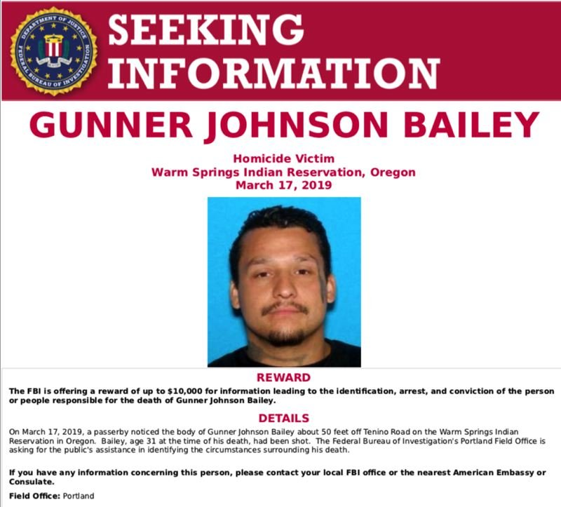 COURTESY PHOTO - The FBI has released this poster offering a reward for information leading to the arrest of the person or people responsible for the death of Gunner Johnson Bailey.