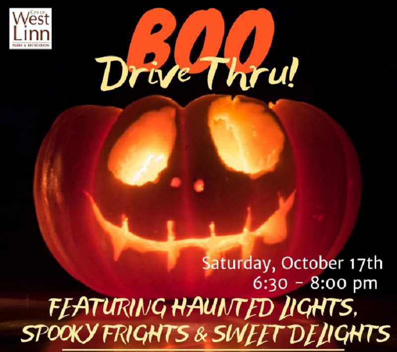 COURTESY PHOTO: CITY OF WEST LINN - The city of West Linn is hosting a Boo Drive Thru at the Adult Community Center Saturday, Oct. 17.