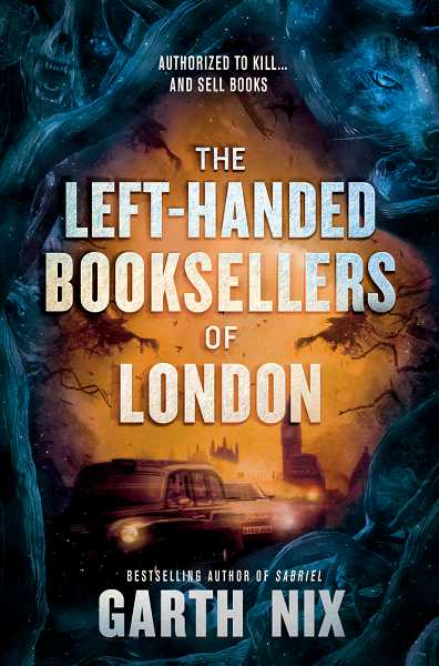 COURTESY PHOTO - The Left-Handed Booksellers of London by Garth Nix