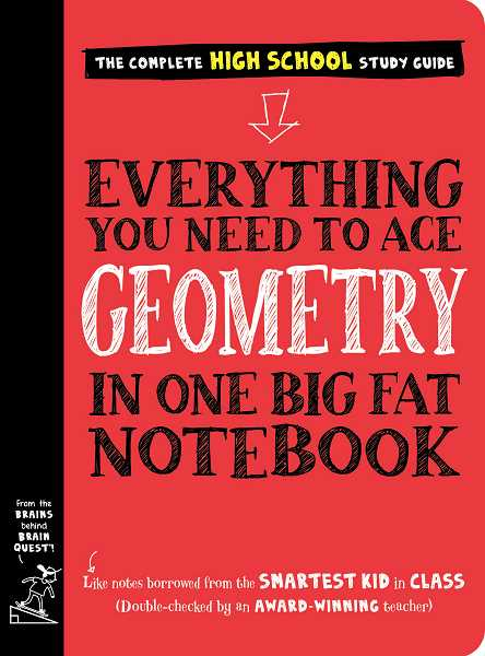 COURTESY PHOTO - Everything You Need to Ace Geometry in One Big Fat Notebook by Workman Publishing and Christy Needham