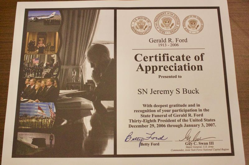 COURTESY PHOTO: JEREMY BUCK - This certificate was presented to Jeremy Buck by Betty Ford in thanks of serving in the honor guard during President Gerald Fords state funeral.