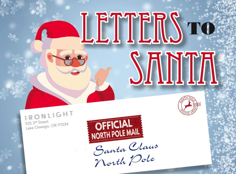 Letters to Santa can be dropped off daily from 8 am to 7 pm at the mailbox in the lobby of Ironlight.