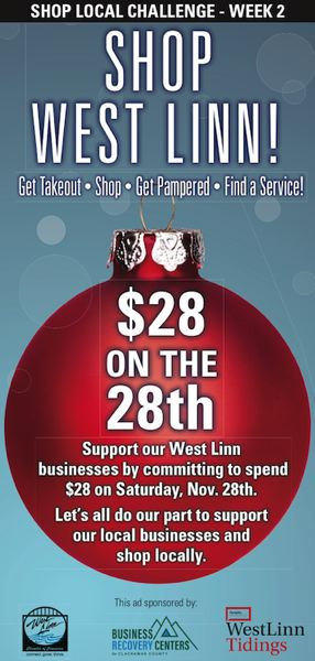 Shop West Linn this Saturday and spend $28 on November 28th.