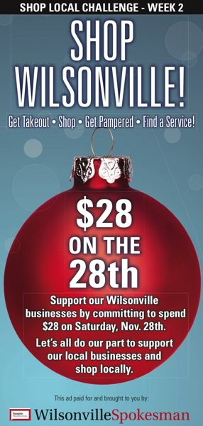 Help support our local businesses by accepting the challenge to Shop Wilsonville this Saturday by spending $28 on November 28th.