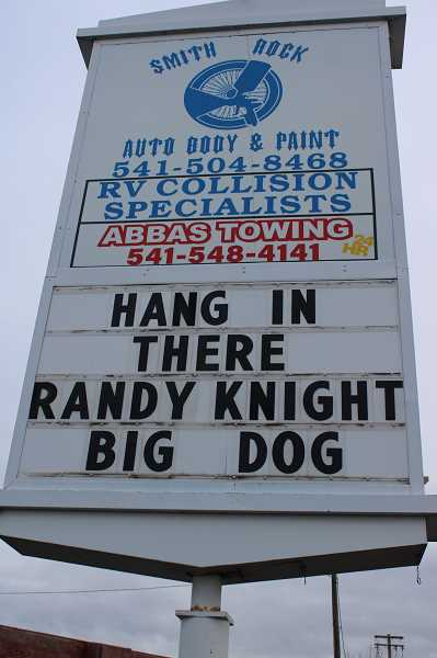 PAT KRUIS/MADRAS PIONEER - Smith Rock Auto Body in Terrebonne shows its support for Randy Knight, hospitalized with an aneurysm since Nov. 16.