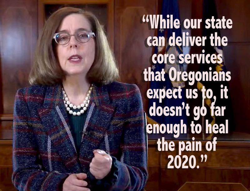 "COURTESY PHOTO: SCREENSHOT - Gov. Kate Brown warned in her Jan. 21 State of the State address that the next state budget would have ""hard choices"" to deal with the aftermath of the COVID-19 pandemic."