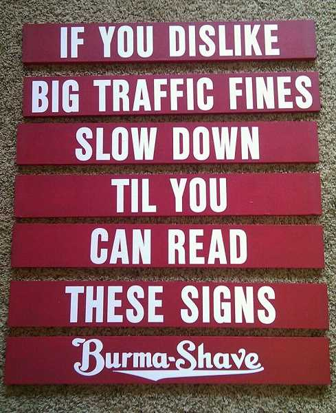 COURTESY PHOTO - Peggy Keonjian remembers reading Burma-Shave signs on the highway while her family drove from Colorado to Kansas.