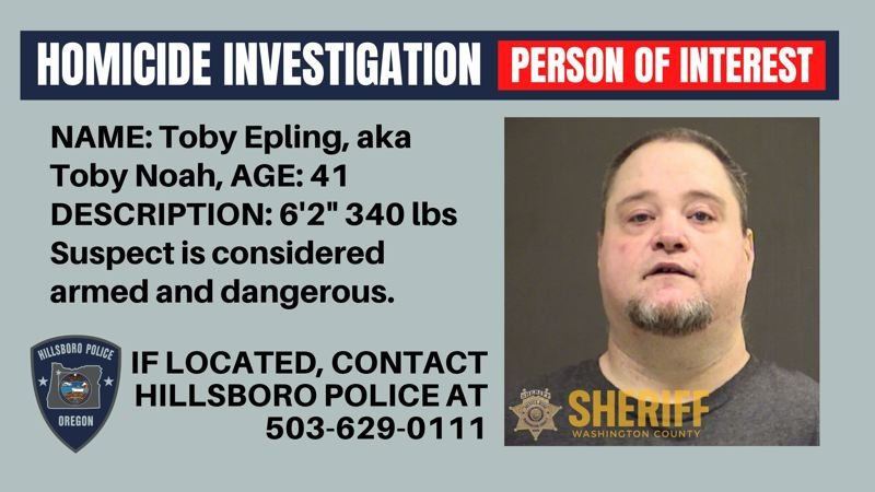 COURTESY IMAGE: HILLSBORO POLICE DEPARTMENT - Toby Epling is a person of interest in the killing of Glenda Noah, Epling's wife.
