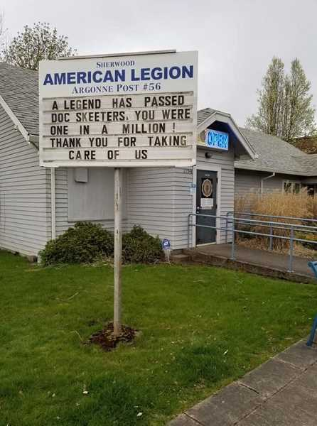 SUBMITTED PHOTO - A recent sign at the Sherwood American Legion honored Dr. Charles Edward Skeeters, who recently died at the age of 79.