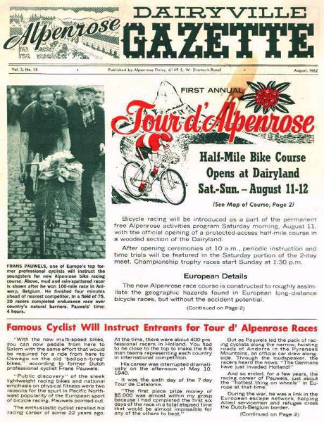COURTESY PHOTO: OBRA - Bike racing, above, has been part of the Alpenrose story for decades. Top: A copy of the August 1962 edition of the Dairyville Gazette, celebrating a bike tournament.