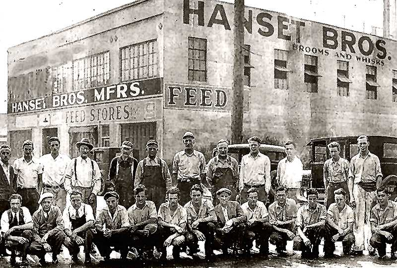 COURTESY OF HANSET BROTHERS - This is the old Hanset Brothers broom factory at 2529 S.E. 12th, just south of Division, built in 1927. Emil Hanset, the founder of the company, is in the back row, wearing suspenders.