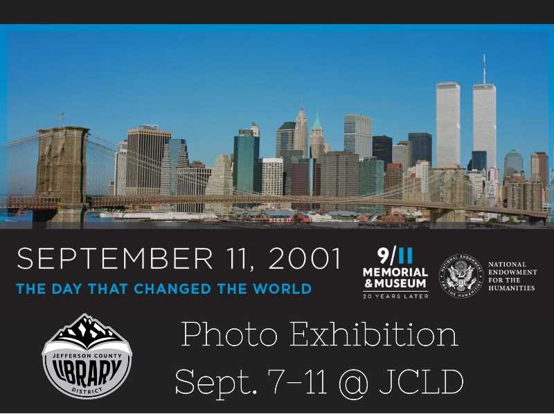 """PHOTO COURTESY OF 9/11 MEMORIAL AND MUSEUM - The Jefferson County Library will host """"September 11, 2001: The Day that Changed the World,"""" an educational poster exhibit that commemorates the 20th anniversary of the terrorist attack."""