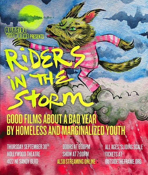 COURTESY: OUTSIDE THE FRAME - Riders of the Storm, a documentary showcase featuring works by unhoused youth, will take place Thursday, Sept. 30 at 7 p.m.