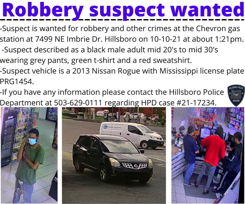 COURTESY IMAGE: HILLSBORO POLICE DEPARTMENT - Descriptions of a suspect and his vehicle following an armed robbery at a Chevron gas station at 7499 N.E. Imbrie Drive in Hillsboro on Sunday, Oct. 10.