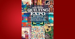 (Image is Clickable Link) by: PAMPLIN MEDIA GROUP - nw quilters expo 2013